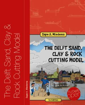 Cover for The Delft Sand, Clay & Rock Cutting Model